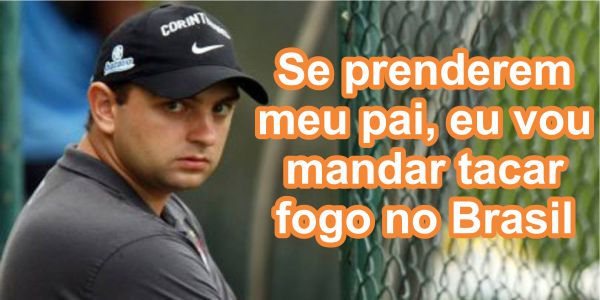 """""""Se colocarem meu PAI na cadeia vou mandar colocar fogo no Brasil"""" ameaça filho de LULA"""