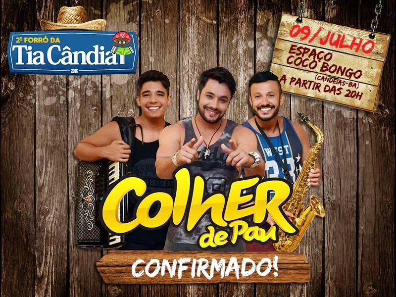 Colher de pau é a primeira atração confirmada no Forró da Tia Cândia