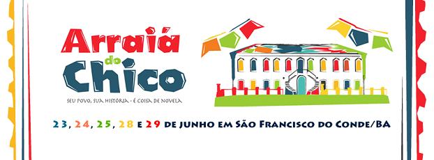 confira a programação completa do Arraiá do Chico 2016